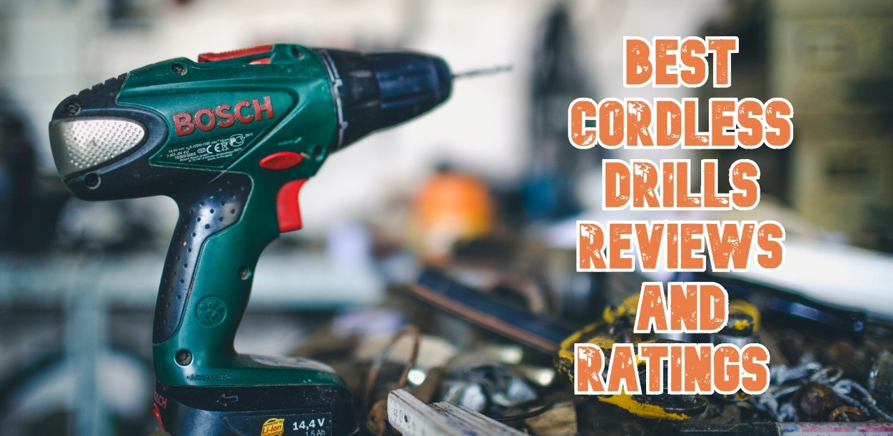 Best Cordless Drills in 2021
