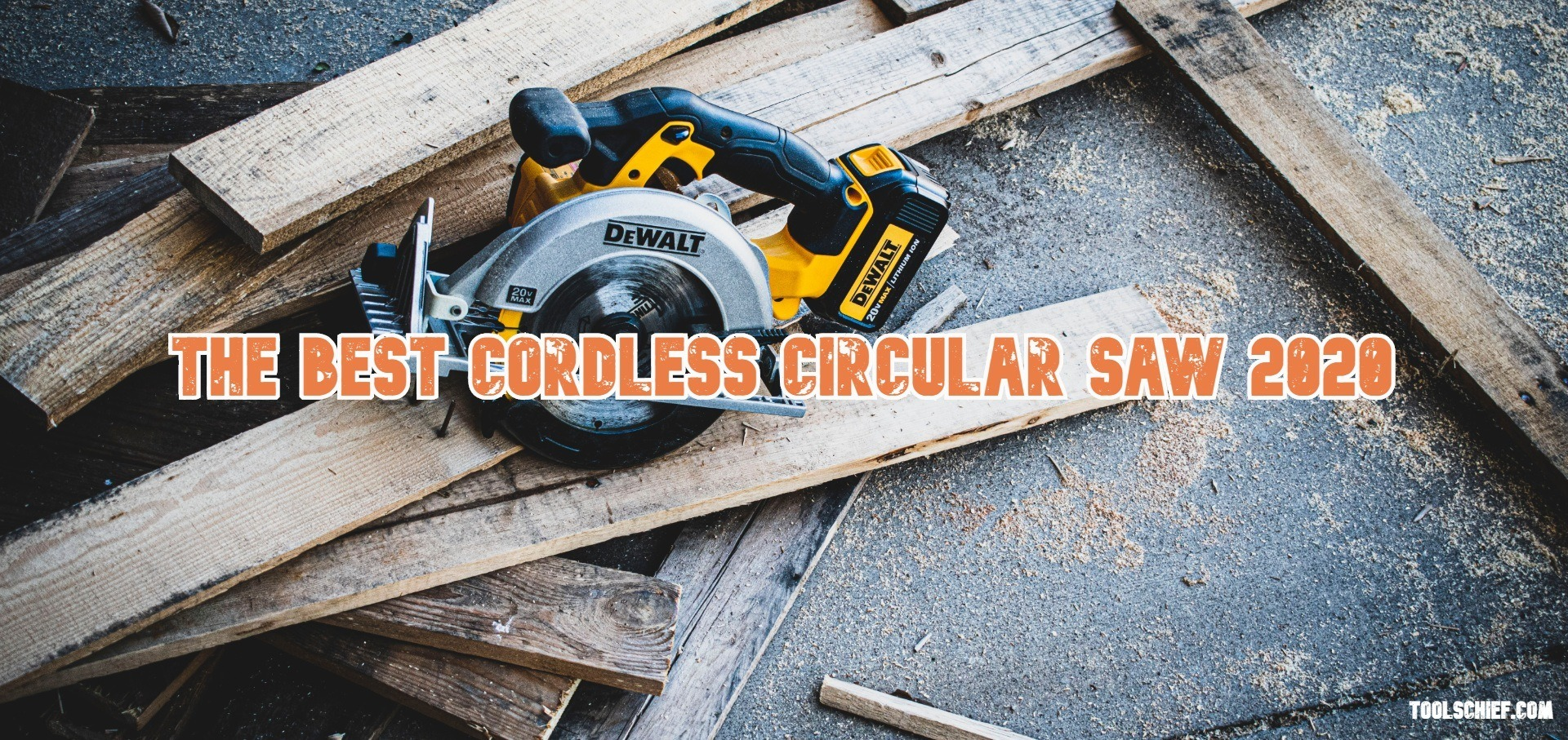 The Best Cordless Circular Saw 2020