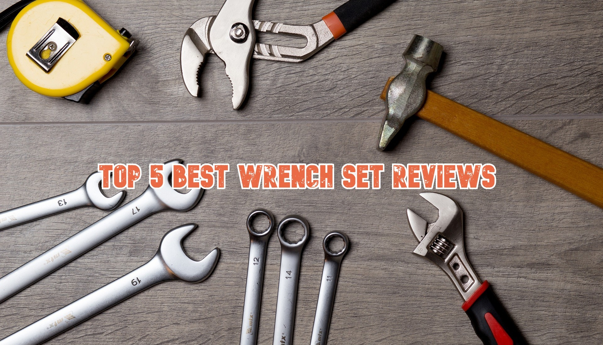 Top 5 Best Wrench Set Reviews